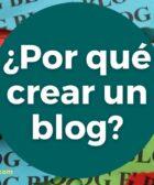 Imagen por que crear un blog