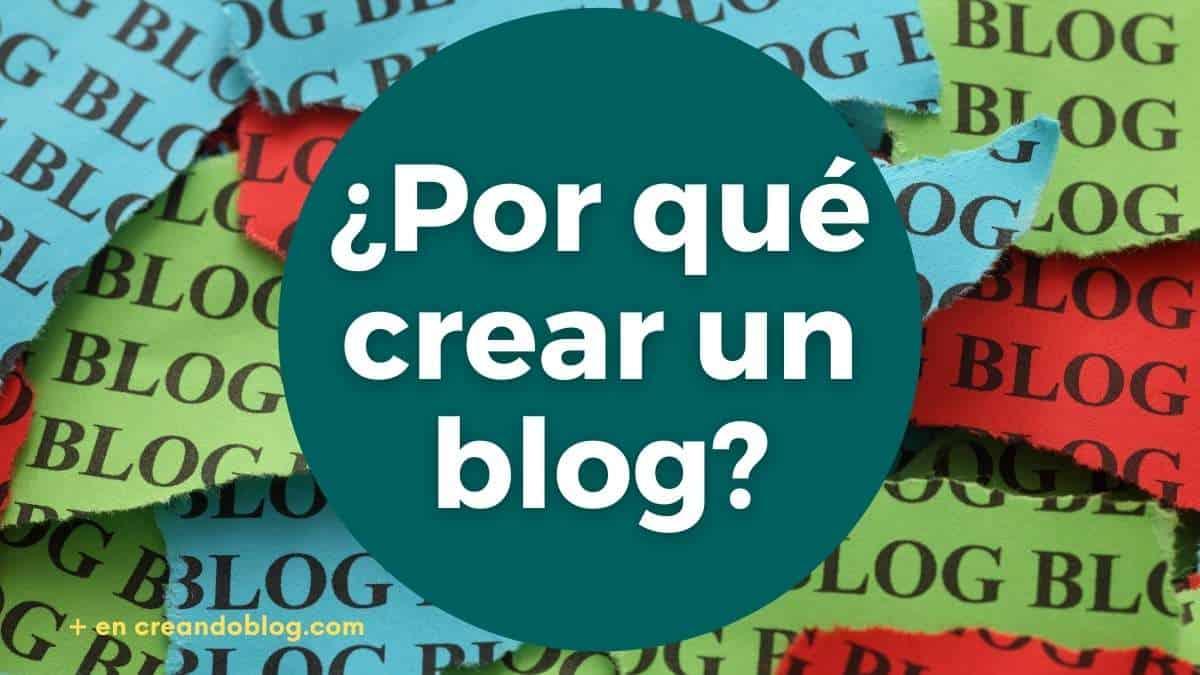 ¿Por qué crear un blog en 2021?