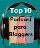 Imagen top 10 podcasts para bloggers