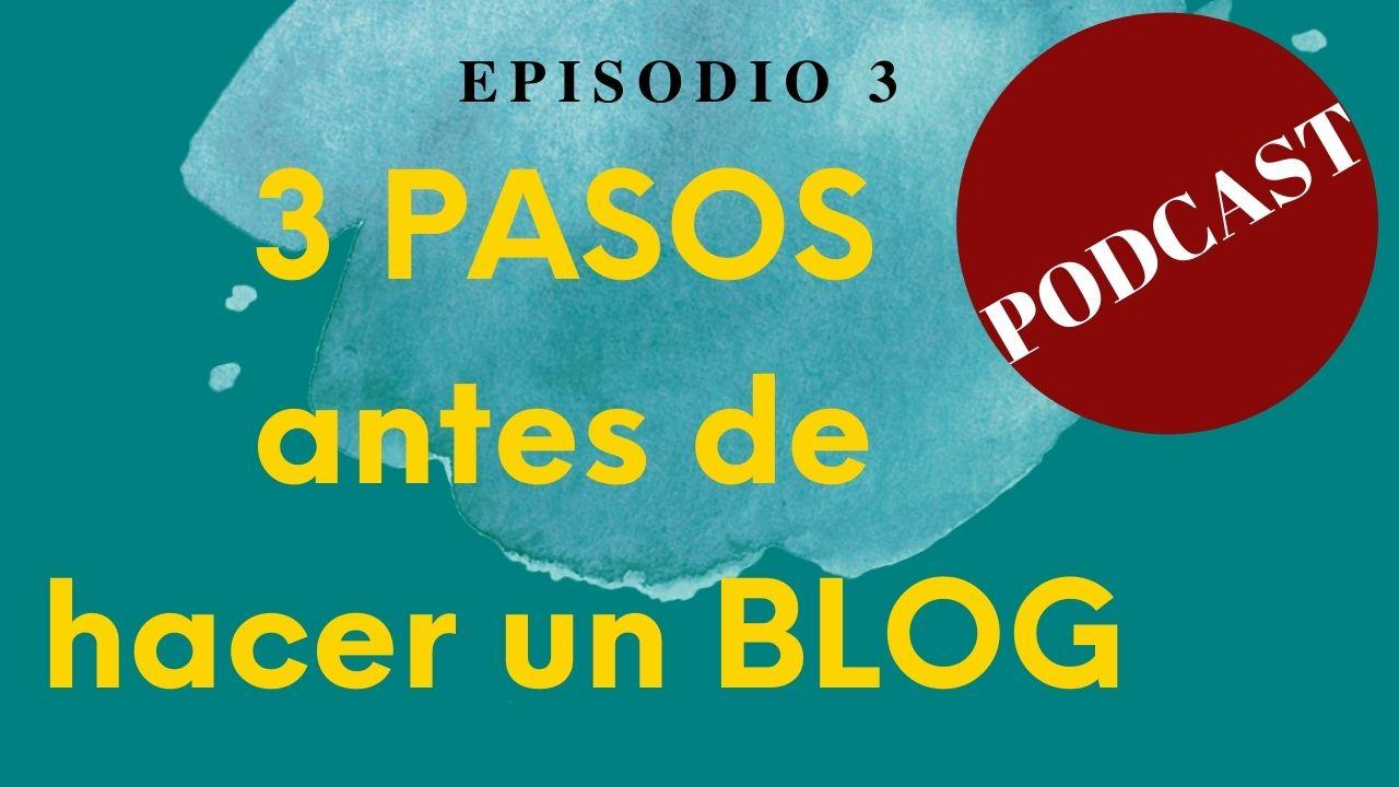 imagen episodio 3 podcast Creando Blog