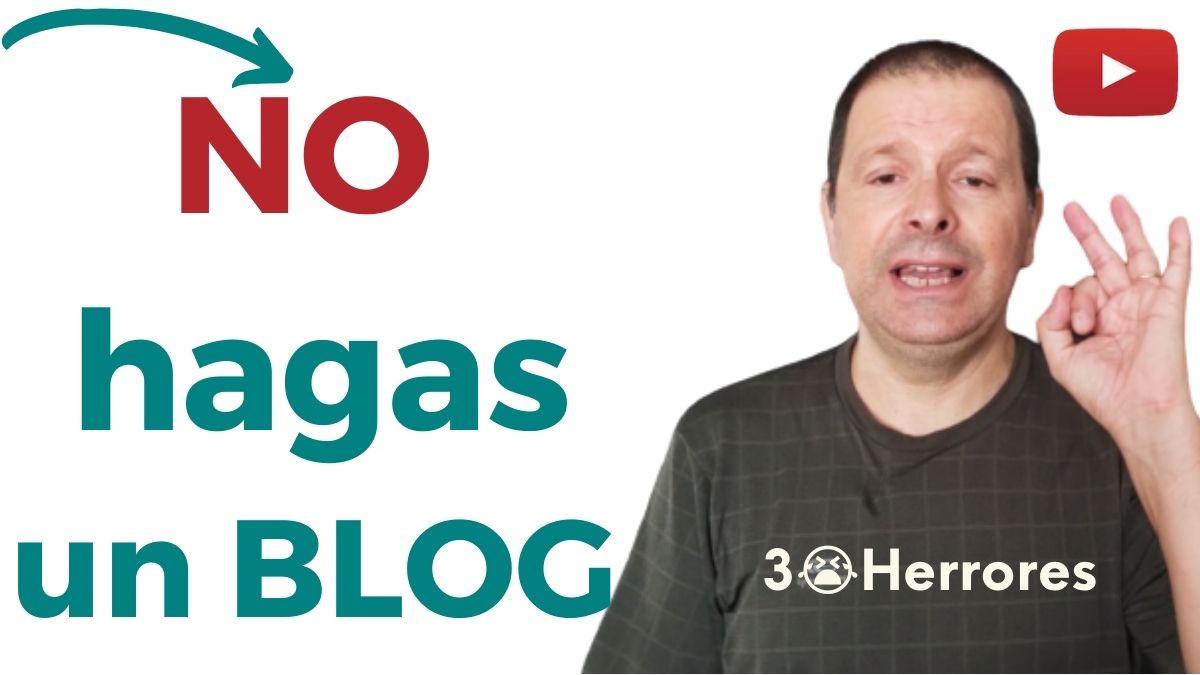 Imagen no hagas un blog si vas a cometer 3 errores