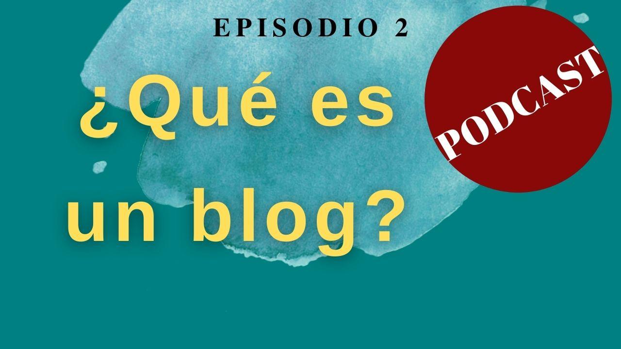 imagen episodio 2 podcast Creando Blog