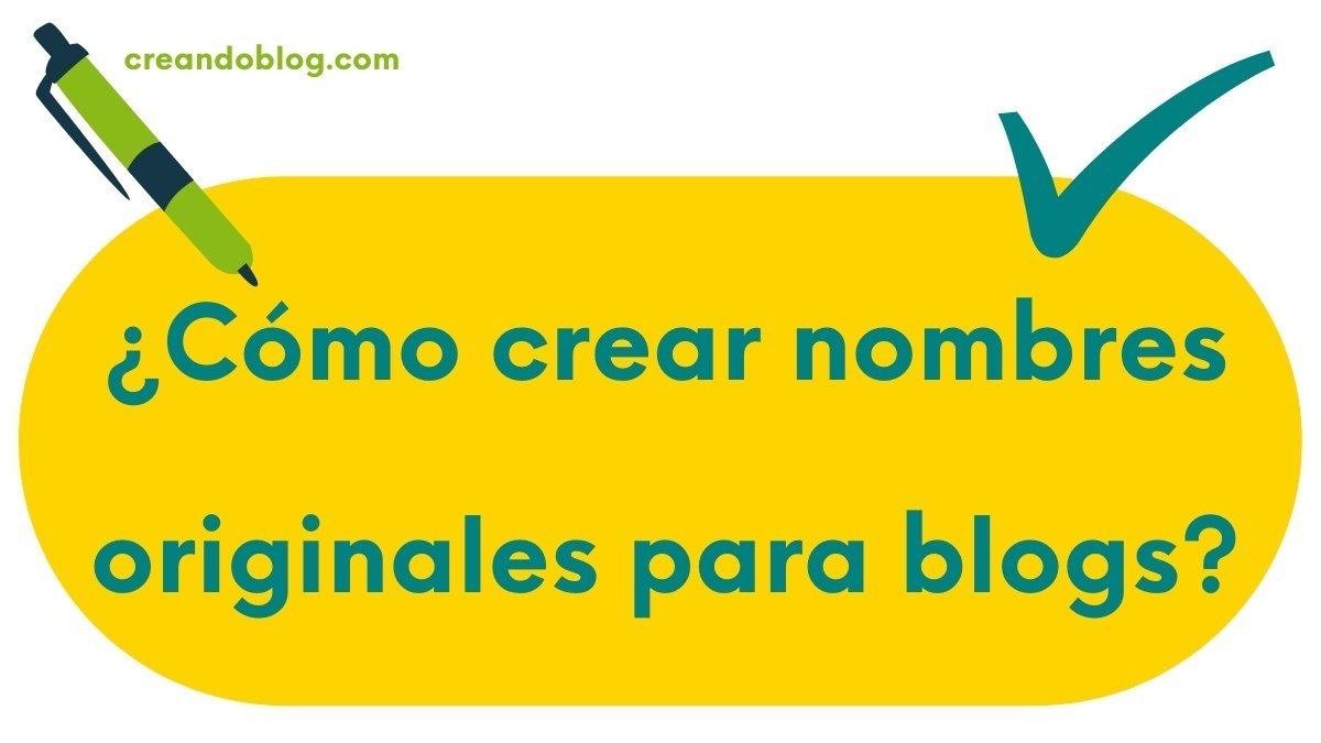 Imagen con pregunta: ¿Cómo crear nombres originales para blogs?