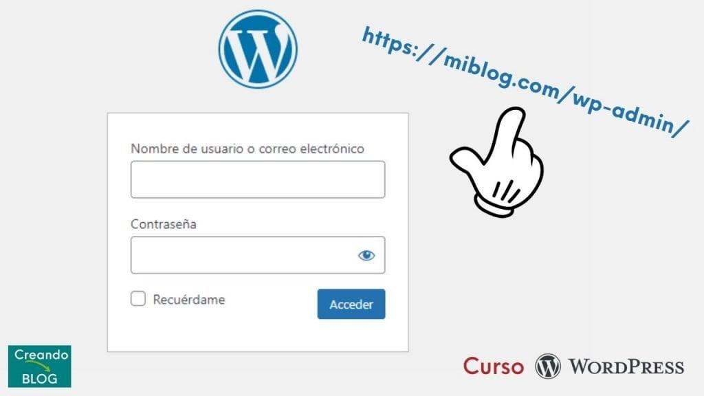 imagen con pantallazo de cómo es el acceso, o login, a tu escritorio de WordPress para poder editar tu blog o web.