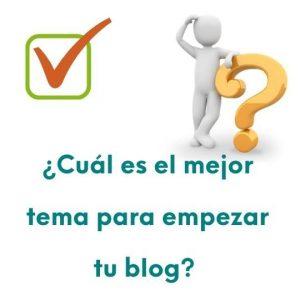 El mejor tema para empezar un blog